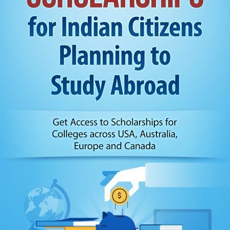 Study Abroad Scholarships for Indian Citizens